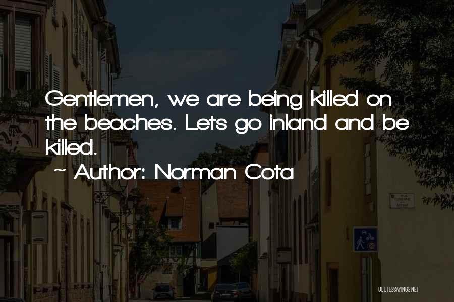 Norman Cota Quotes 618497