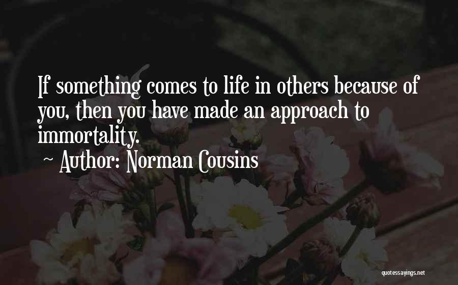 Norman Cousins Quotes 1048030