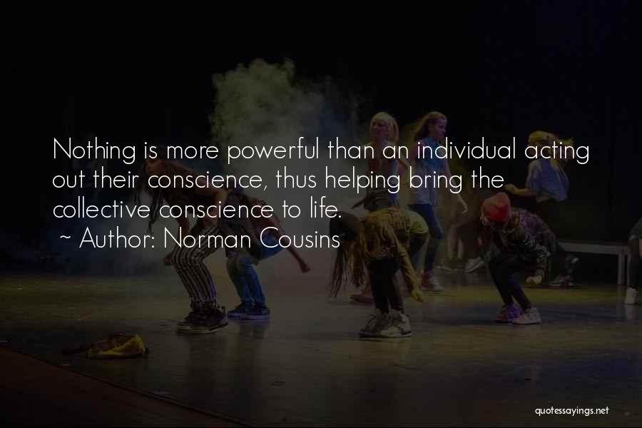 Norman Cousins Quotes 1051304