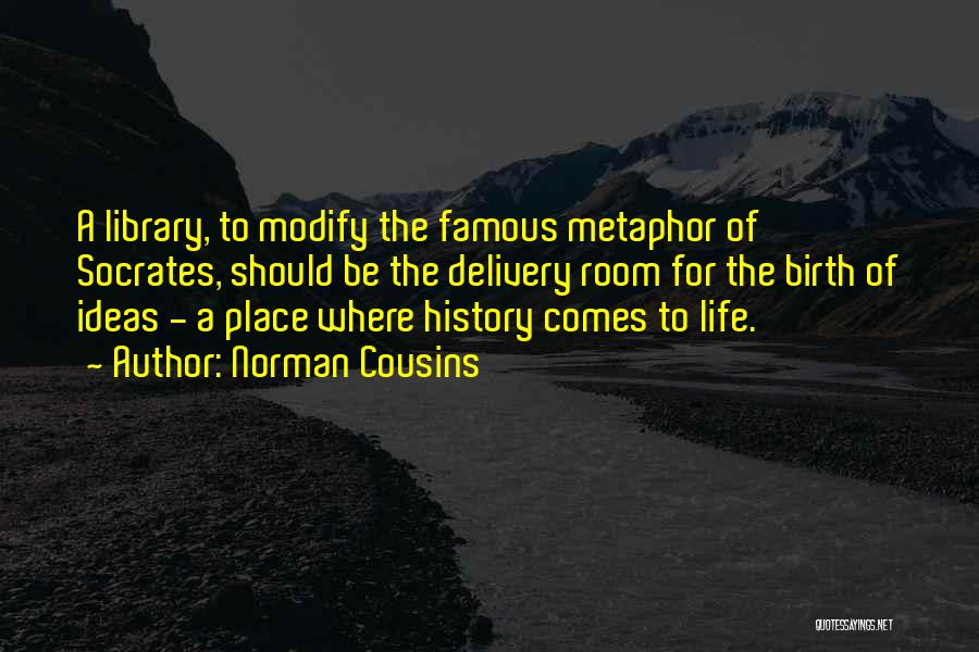 Norman Cousins Quotes 1088559