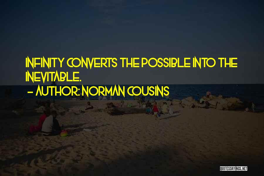 Norman Cousins Quotes 1113433