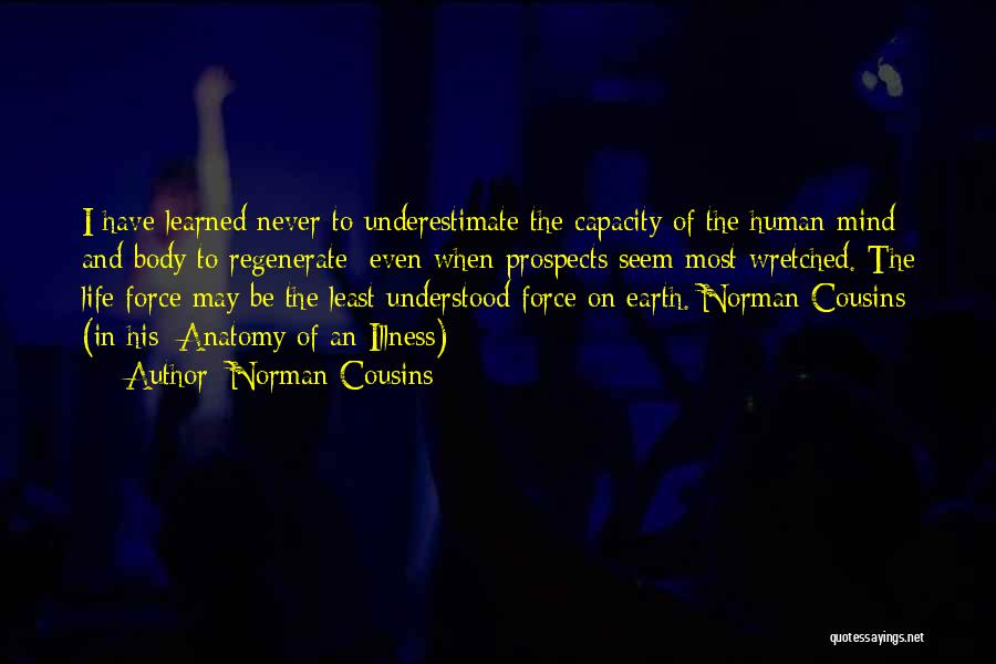 Norman Cousins Quotes 1280387