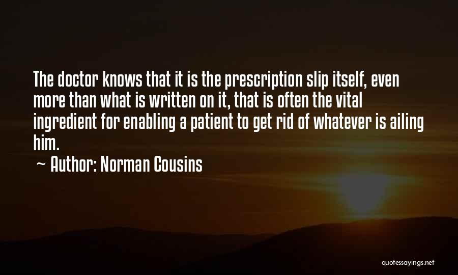 Norman Cousins Quotes 136106