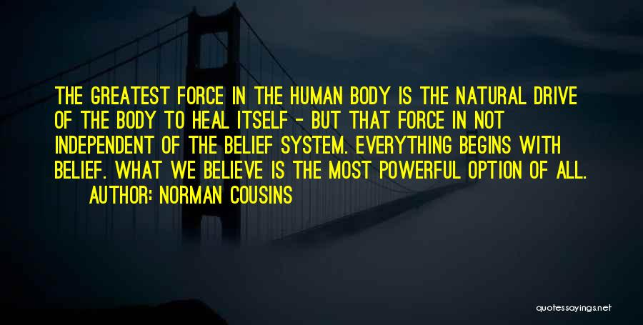 Norman Cousins Quotes 138543