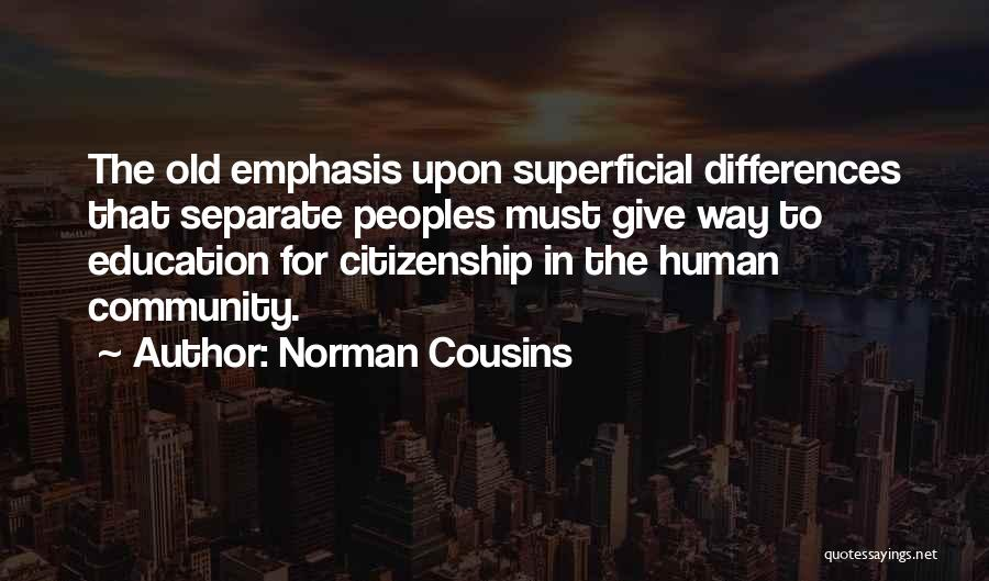 Norman Cousins Quotes 1406970