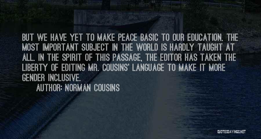 Norman Cousins Quotes 1669070