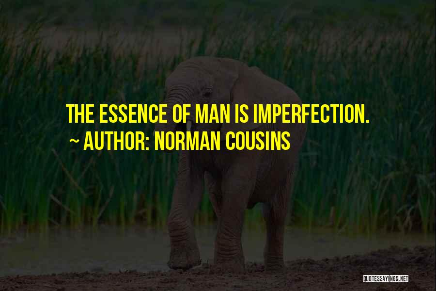 Norman Cousins Quotes 1747977