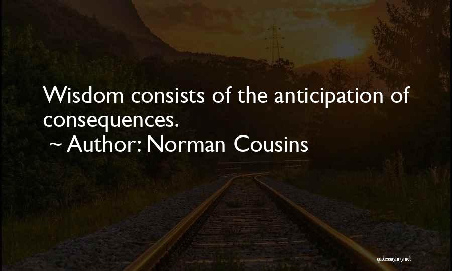 Norman Cousins Quotes 1853096