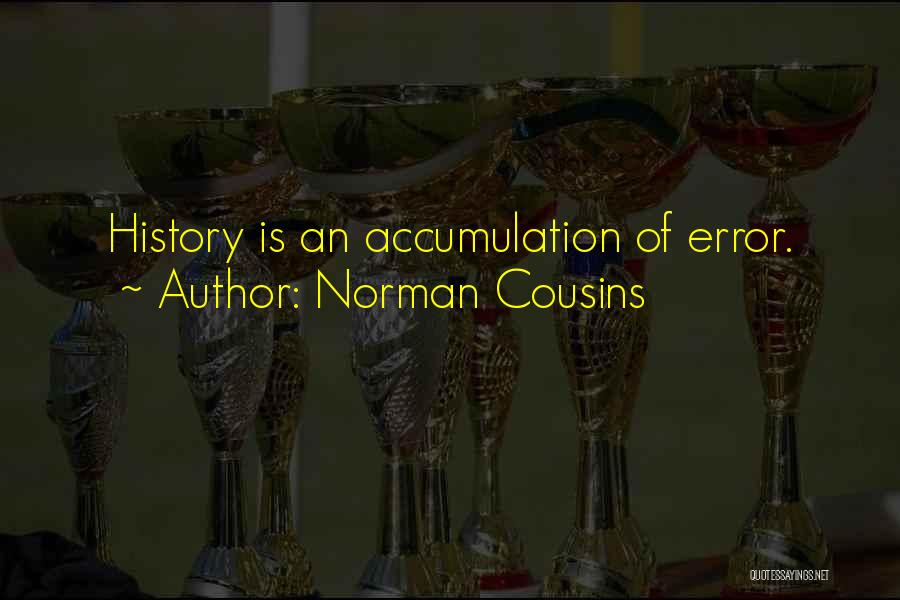Norman Cousins Quotes 1897065