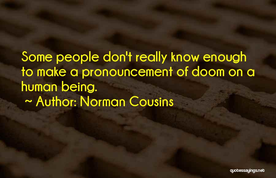 Norman Cousins Quotes 1926841