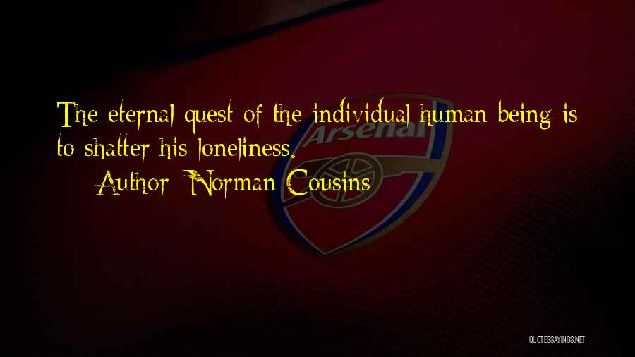 Norman Cousins Quotes 2001459