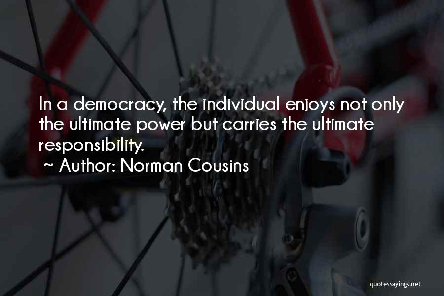 Norman Cousins Quotes 2107020