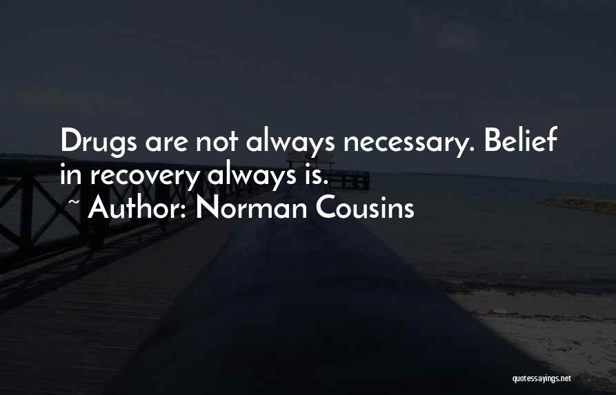 Norman Cousins Quotes 2263232
