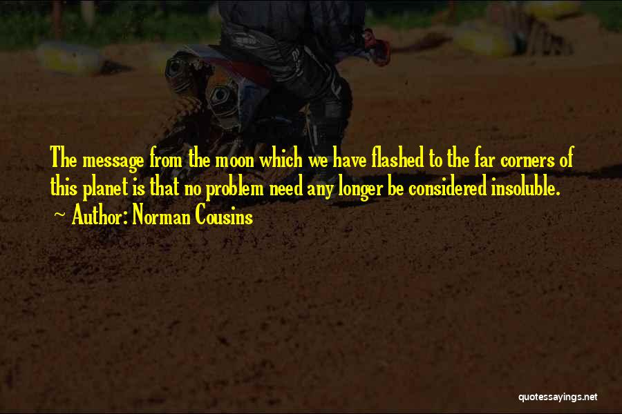 Norman Cousins Quotes 232953