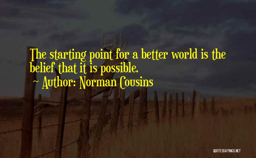 Norman Cousins Quotes 290257