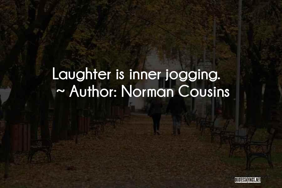 Norman Cousins Quotes 316762