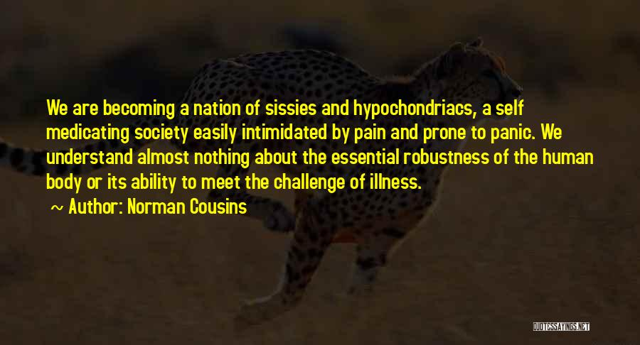 Norman Cousins Quotes 456481