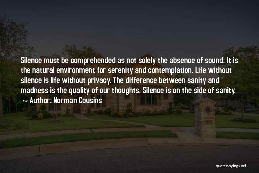 Norman Cousins Quotes 610480