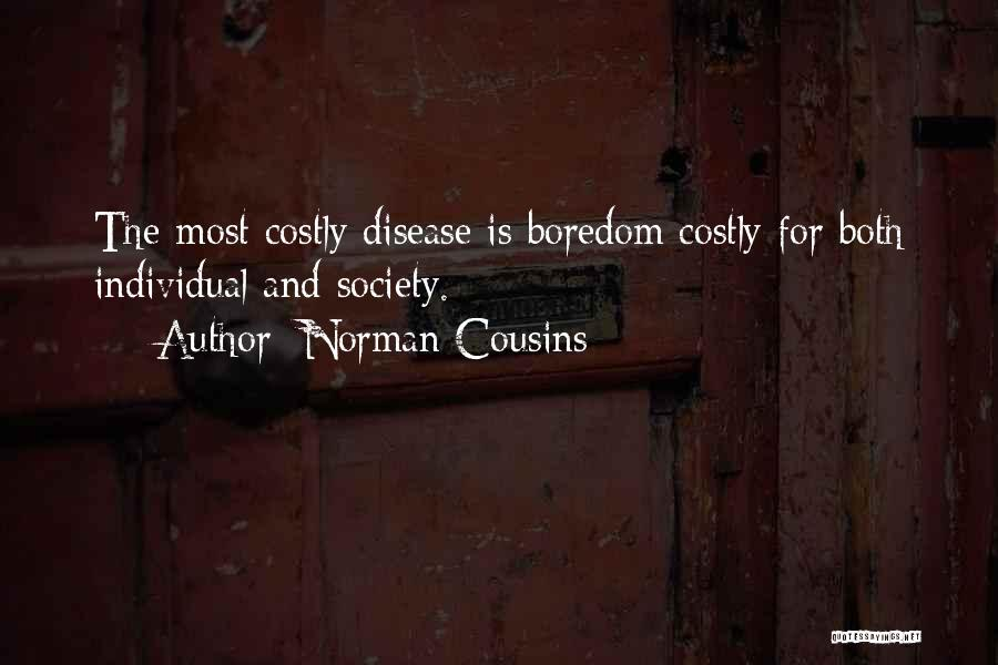 Norman Cousins Quotes 708628