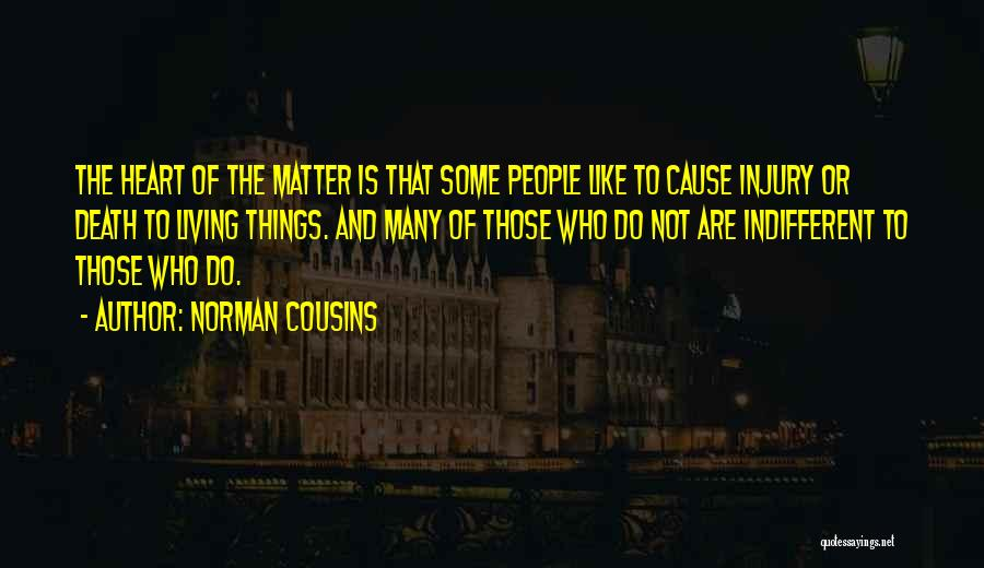 Norman Cousins Quotes 803167