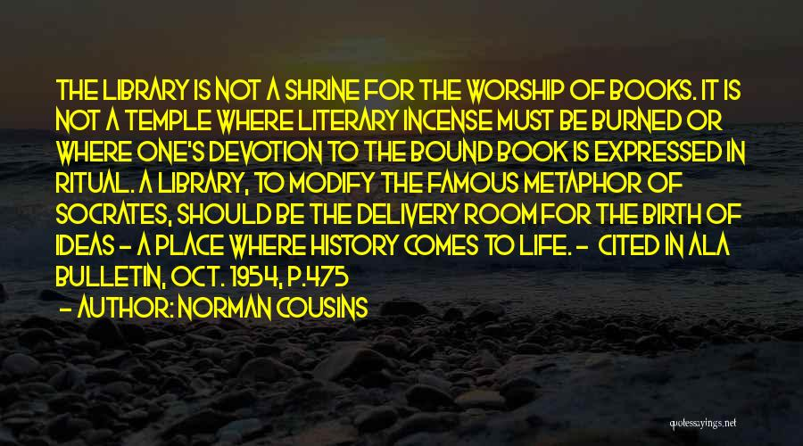 Norman Cousins Quotes 812651