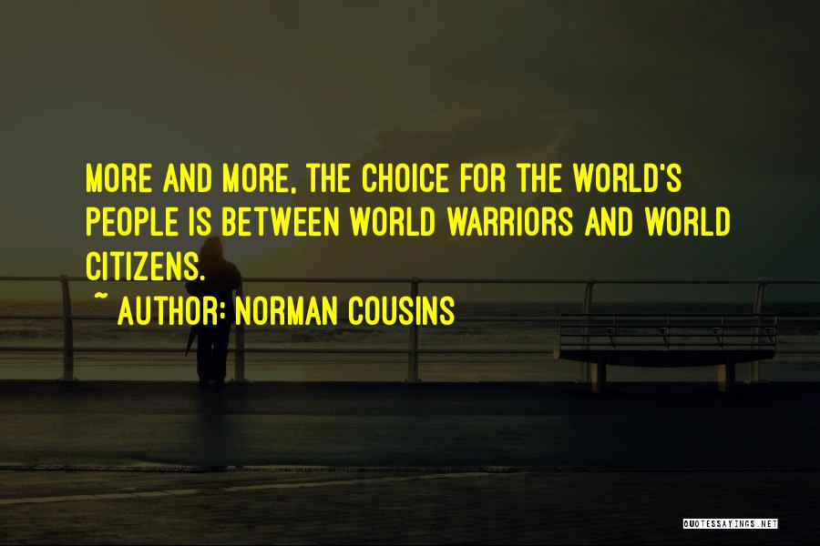 Norman Cousins Quotes 851041