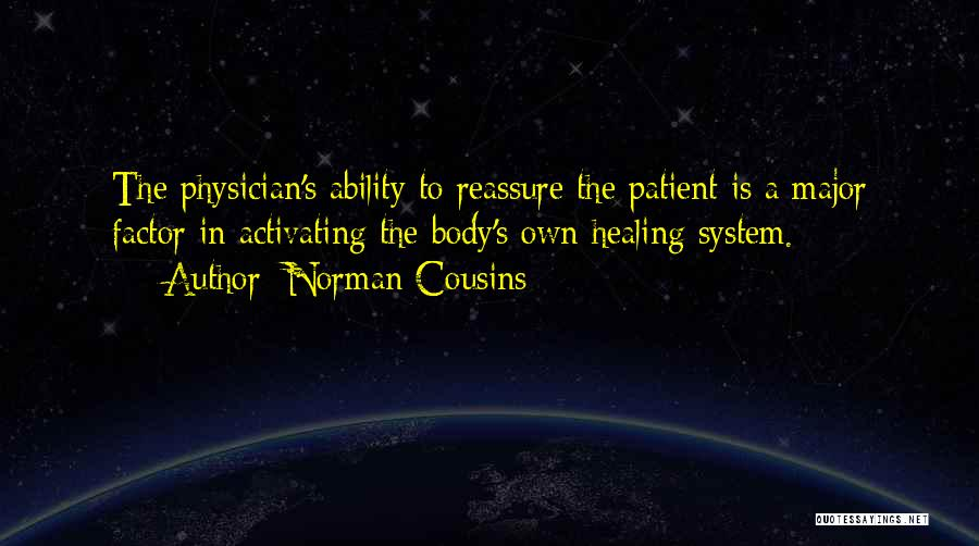 Norman Cousins Quotes 915499