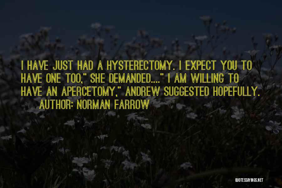 Norman Farrow Quotes 78230