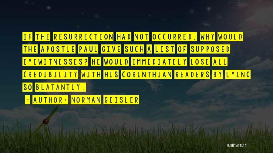 Norman Geisler Quotes 1222215