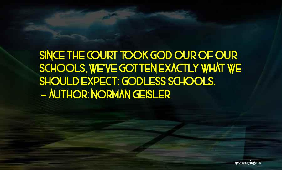 Norman Geisler Quotes 1260573