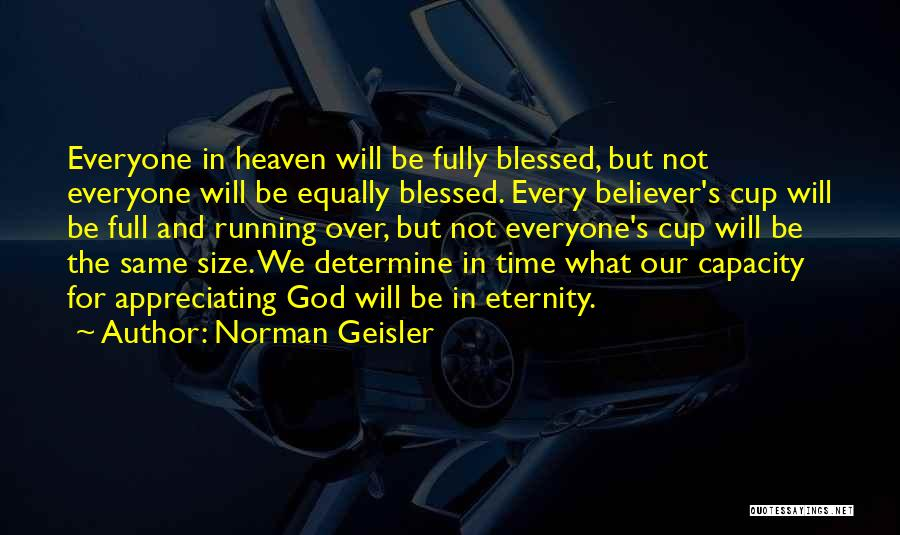 Norman Geisler Quotes 1817741