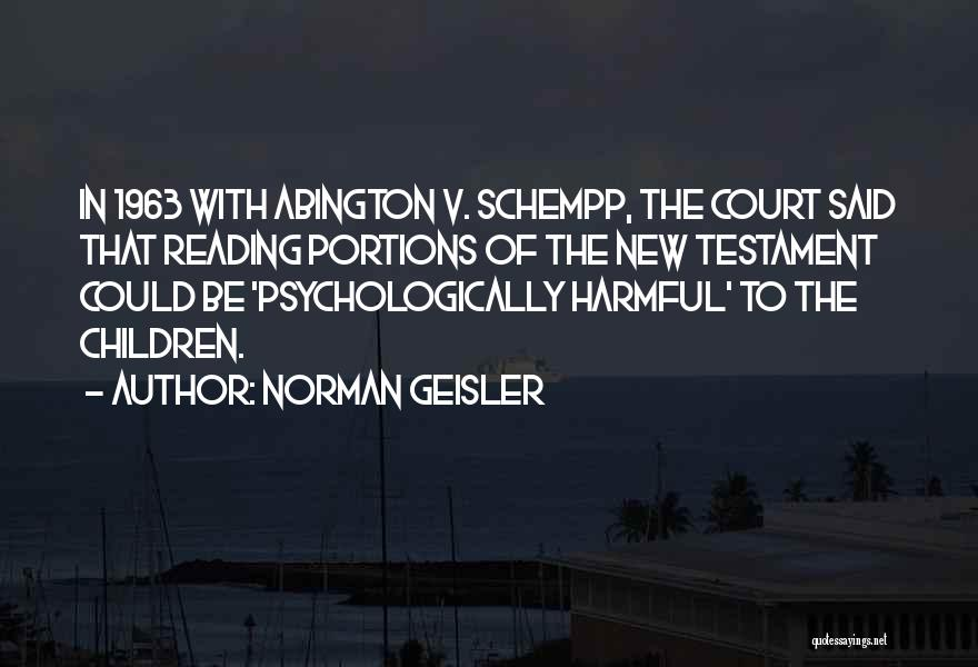 Norman Geisler Quotes 2245930