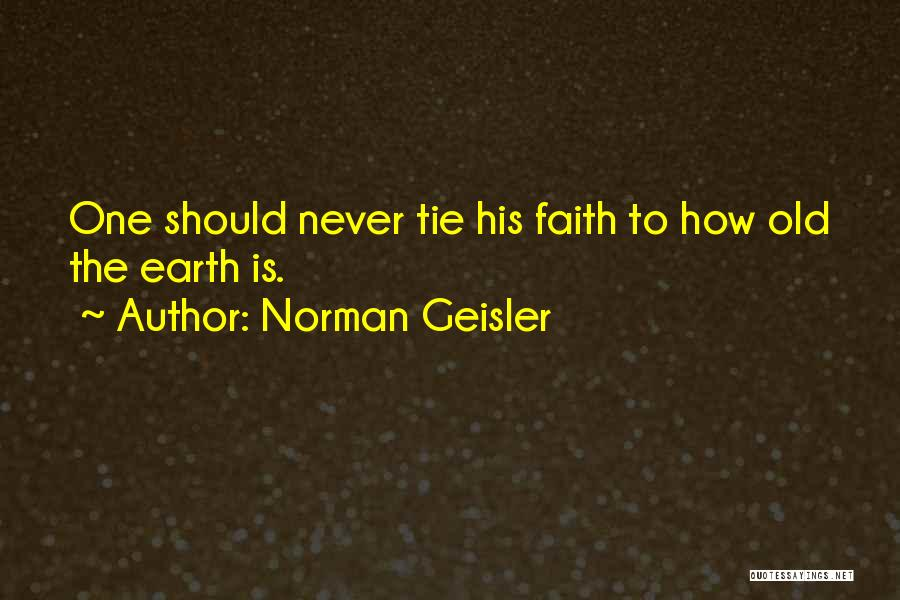 Norman Geisler Quotes 271897