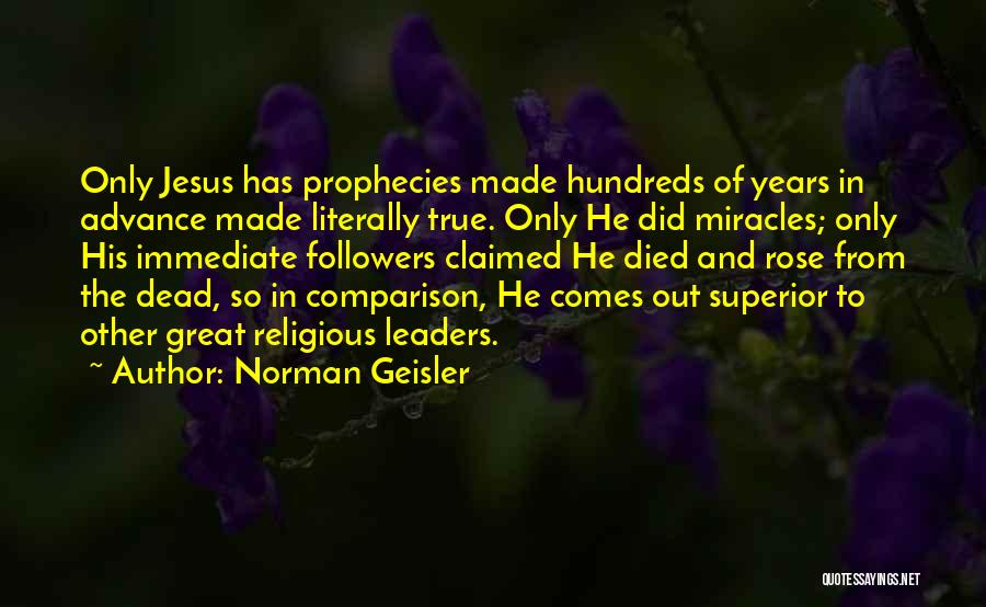 Norman Geisler Quotes 587757
