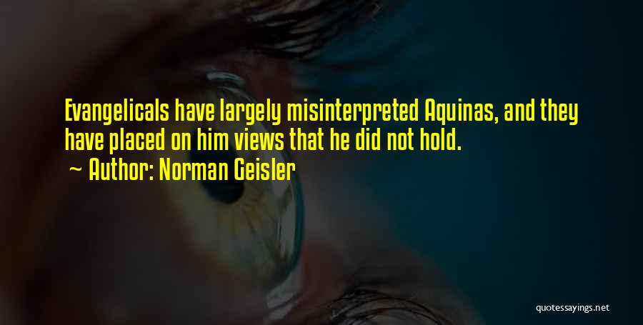 Norman Geisler Quotes 781593