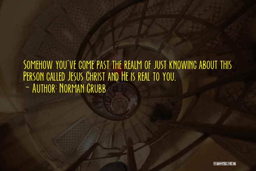 Norman Grubb Quotes 587785