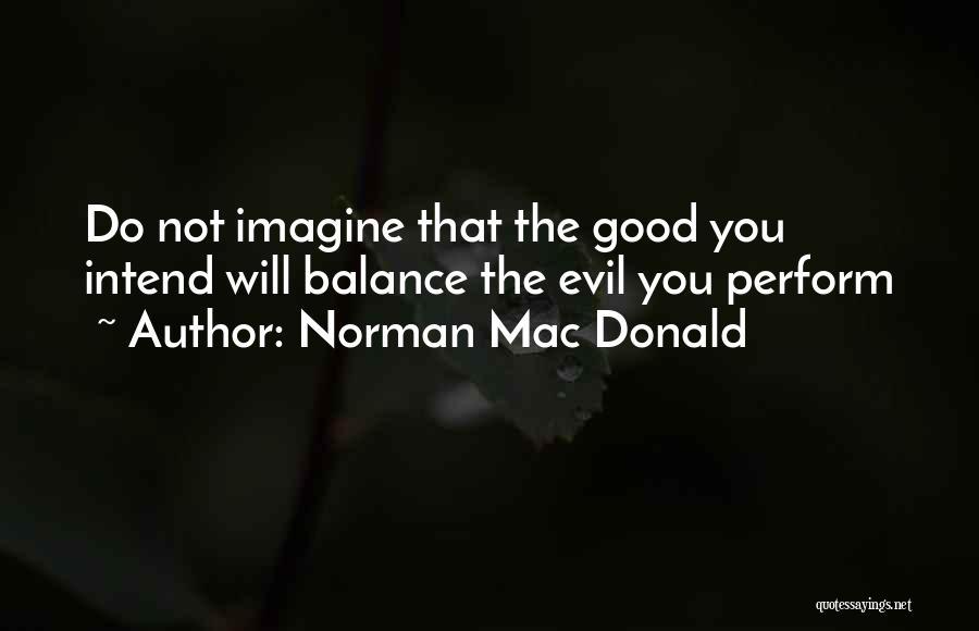 Norman Mac Donald Quotes 518629
