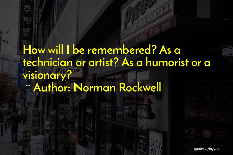 Norman Rockwell Quotes 1648866