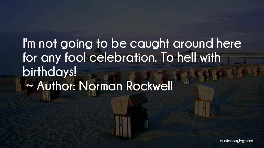 Norman Rockwell Quotes 1794335