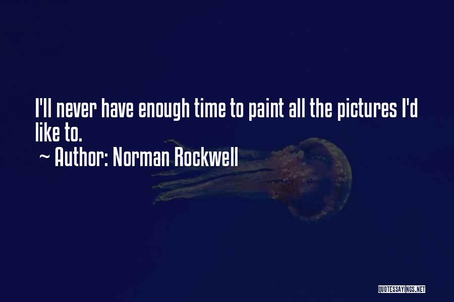 Norman Rockwell Quotes 1969987