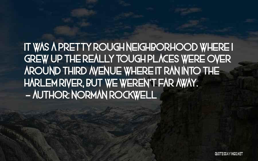 Norman Rockwell Quotes 516177
