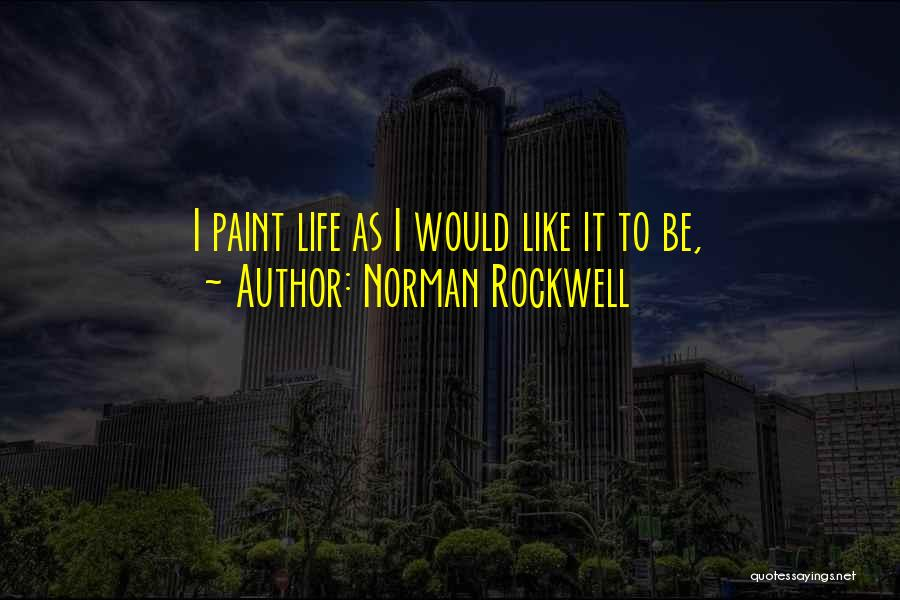 Norman Rockwell Quotes 518124