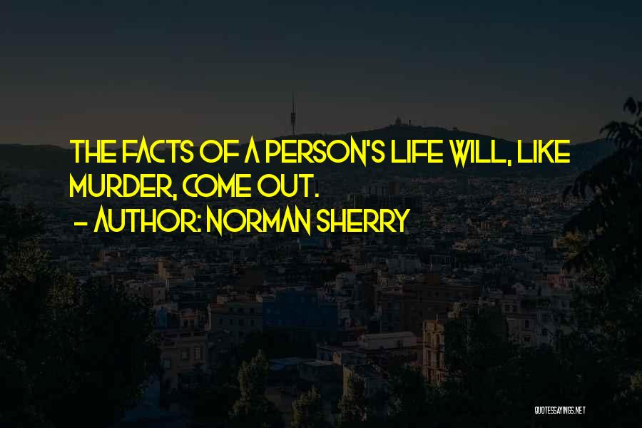 Norman Sherry Quotes 225563