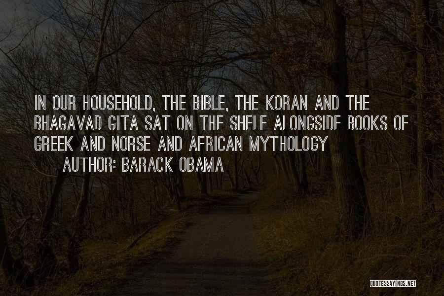 Norse Mythology Quotes By Barack Obama