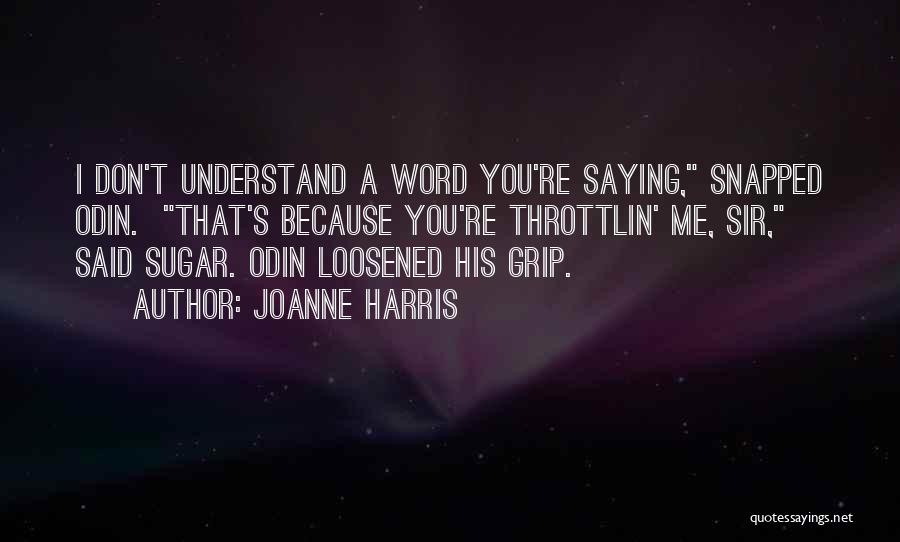 Norse Mythology Quotes By Joanne Harris