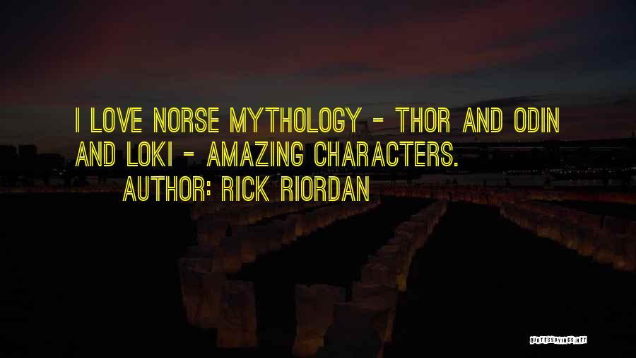 Norse Mythology Quotes By Rick Riordan