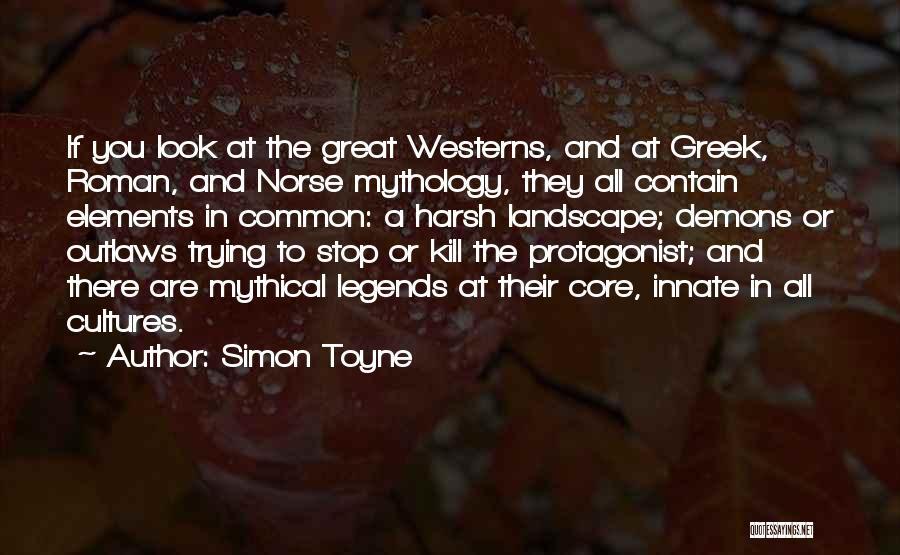 Norse Mythology Quotes By Simon Toyne