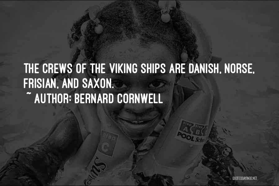 Norse Viking Quotes By Bernard Cornwell