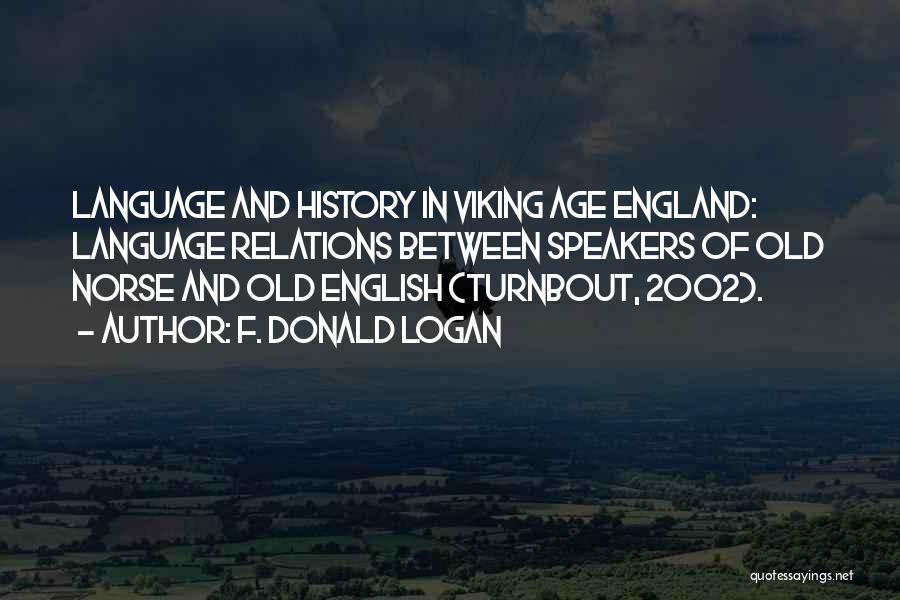 Norse Viking Quotes By F. Donald Logan