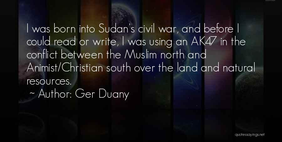 North And South Civil War Quotes By Ger Duany